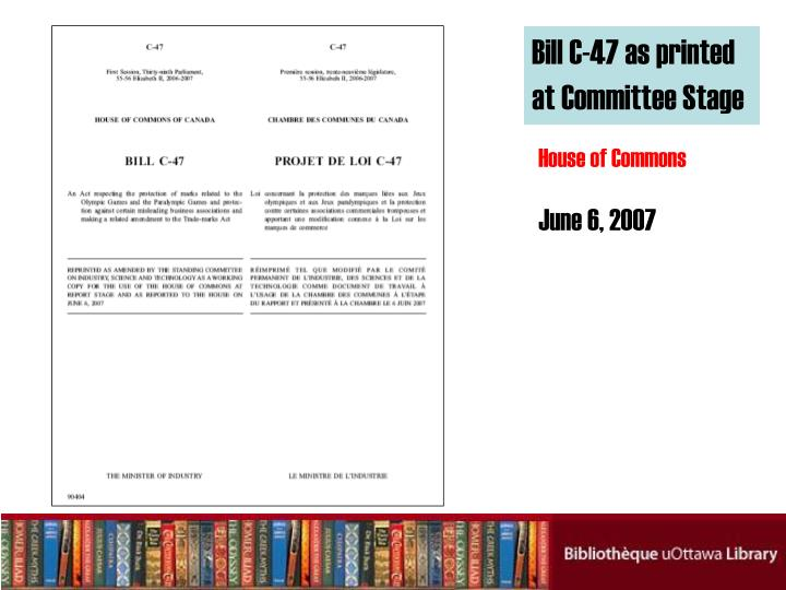 Bill C-47 as printed at Committee Stage