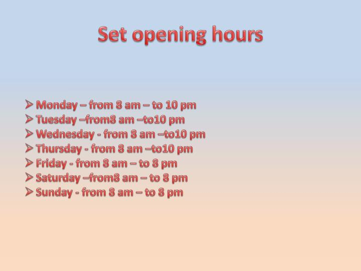 Set opening hours