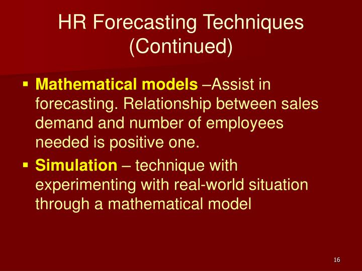 HR Forecasting Techniques (Continued)