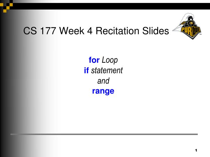 Cs 177 week 4 recitation slides
