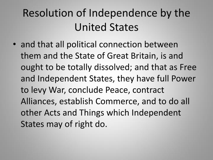 Resolution of Independence by the United States