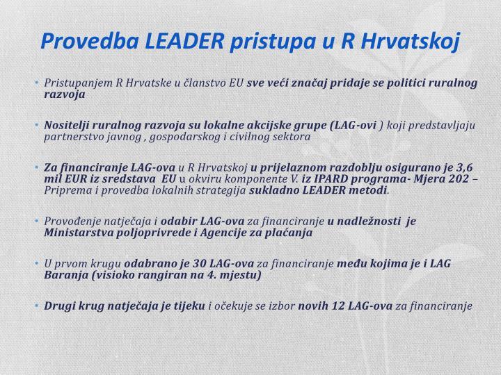Provedba LEADER pristupa u R Hrvatskoj