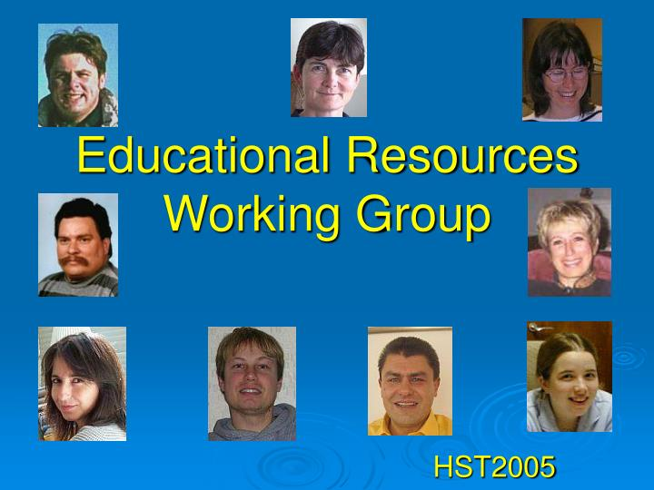 Educational resources working group