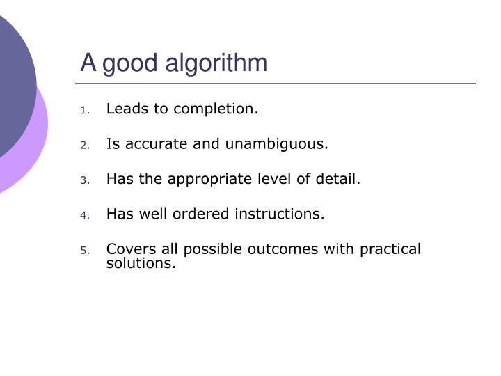 A good algorithm