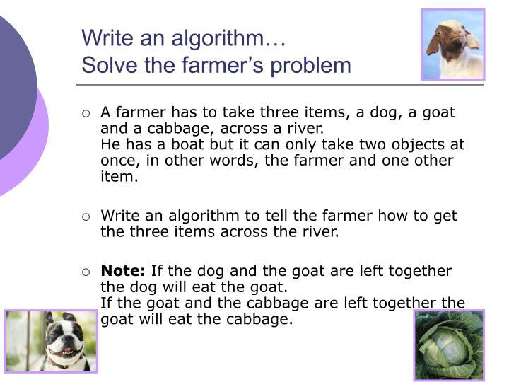 Write an algorithm…