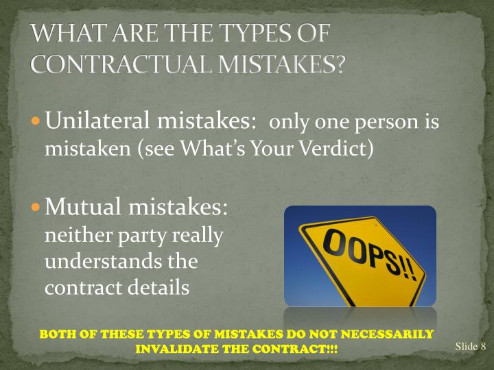 WHAT ARE THE TYPES OF CONTRACTUAL MISTAKES?