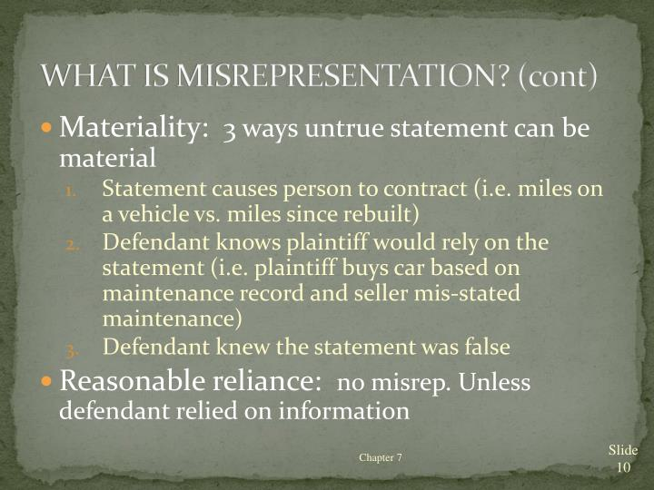WHAT IS MISREPRESENTATION? (cont)