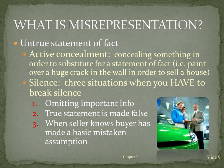 WHAT IS MISREPRESENTATION?