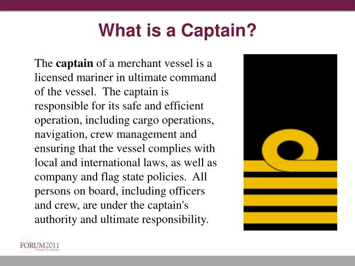 What is a Captain?