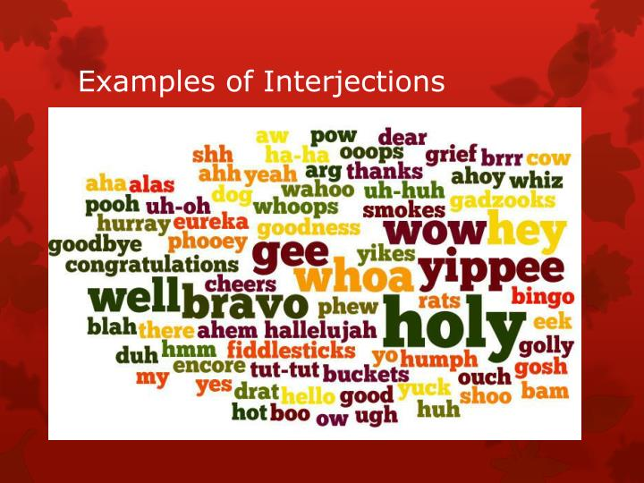 Examples of Interjections