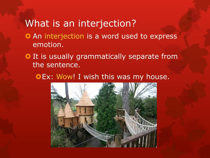 What is an interjection?
