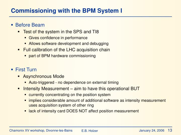 Commissioning with the BPM System I
