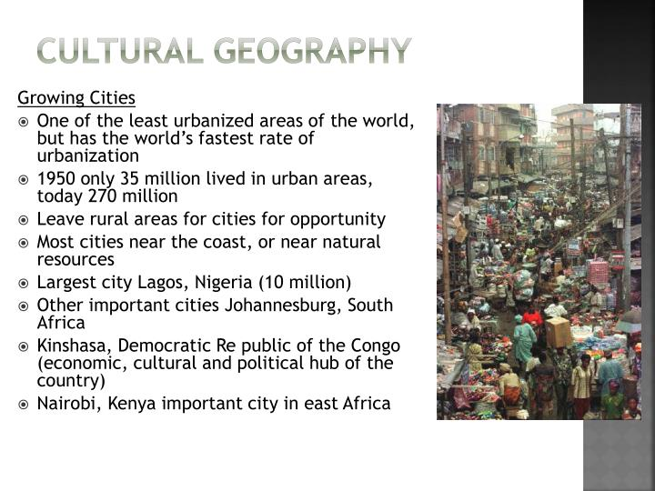 an introduction to the geography and culture of south africa Unit topic lesson lesson objectives introduction to history and geography principles of geography  cultural geography elements of culture  discuss the role of apartheid in south africa's history investigate the causes of conflict and civil war in independent africa.