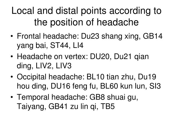 Local and distal points according to the position of headache