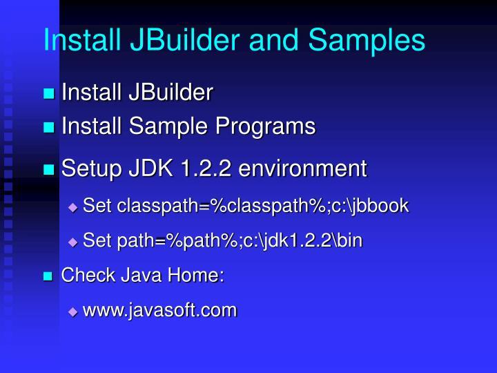 Install JBuilder and Samples
