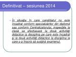 definitivat sesiunea 20142