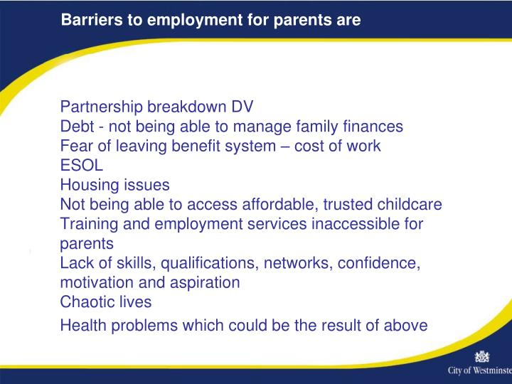 Barriers to employment for parents are