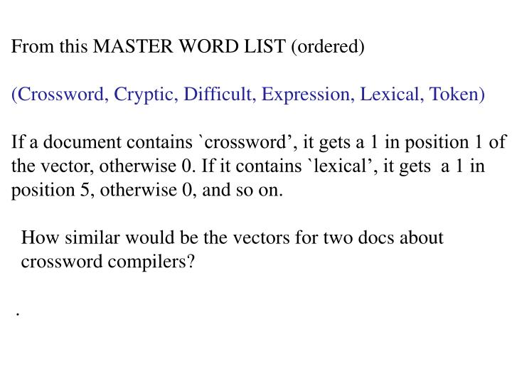 From this MASTER WORD LIST (ordered)