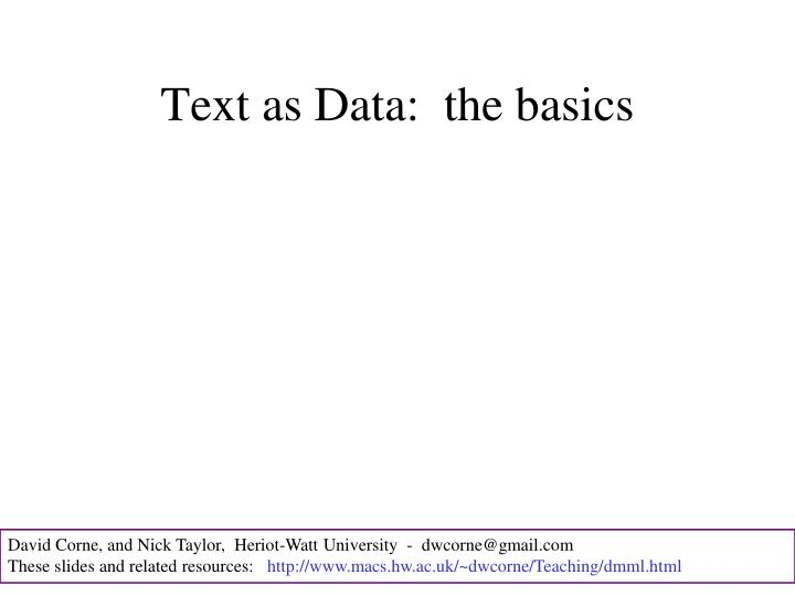 Text as Data:  the basics