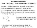 the tfidf encoding term frequency x inverse document frequency1
