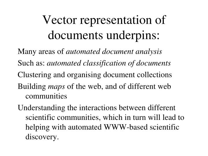 Vector representation of documents underpins: