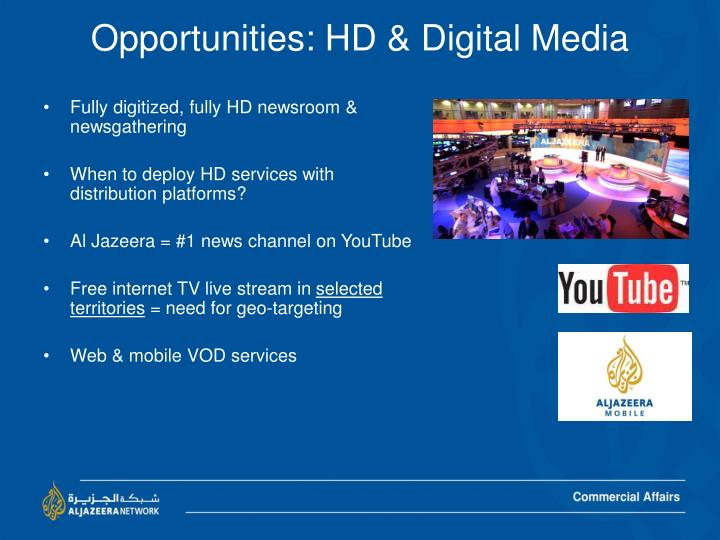 Opportunities: HD & Digital Media