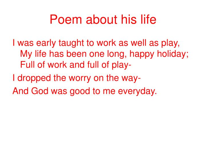 Poem about his life