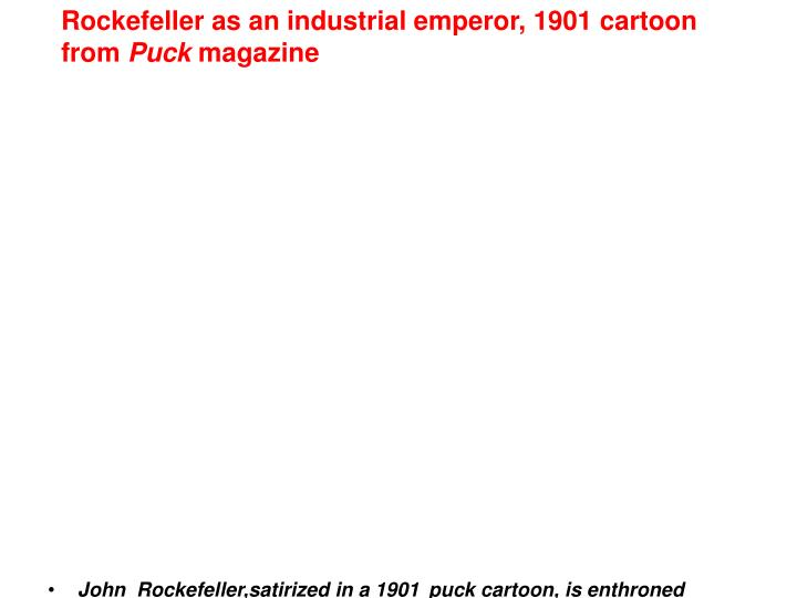 Rockefeller as an industrial emperor, 1901 cartoon from
