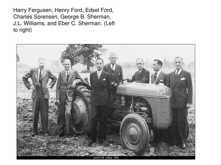 Harry Fergusen, Henry Ford, Edsel Ford,