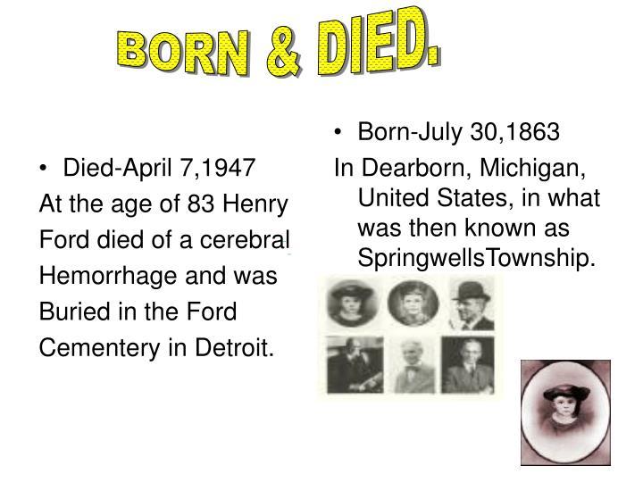 Died-April 7,1947