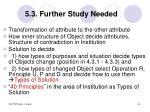 5 3 further study needed