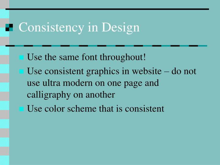 Consistency in Design
