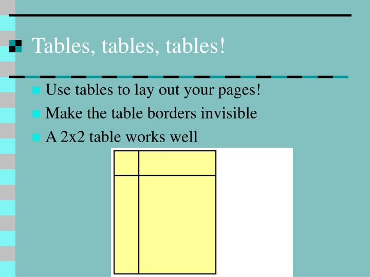 Tables, tables, tables!