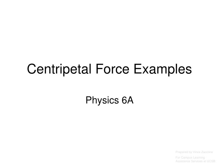 Centripetal force examples