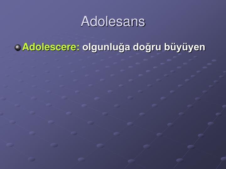 Adolesans