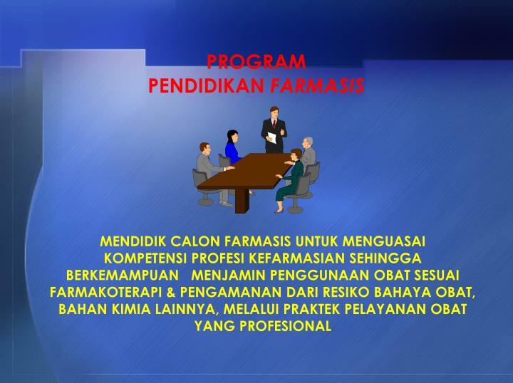 PROGRAM              PENDIDIKAN