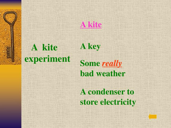 A  kite experiment