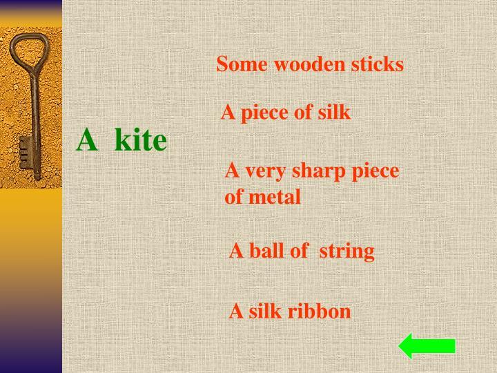 Some wooden sticks