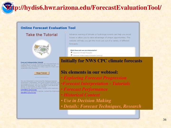 http://hydis6.hwr.arizona.edu/ForecastEvaluationTool/