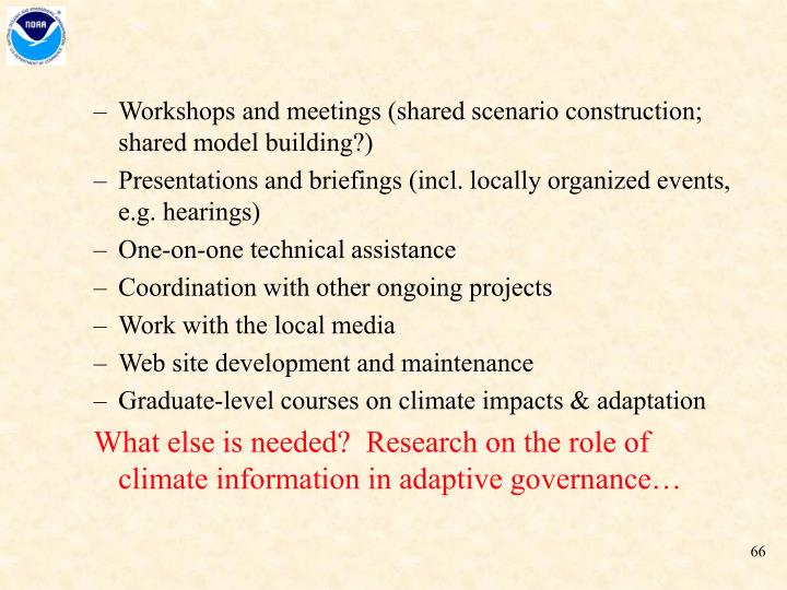 Workshops and meetings (shared scenario construction; shared model building?)