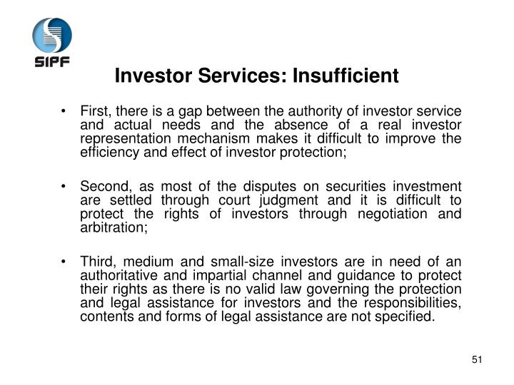 Investor Services: Insufficient