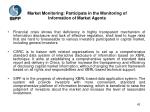 market monitoring participate in the monitoring of information of market agents