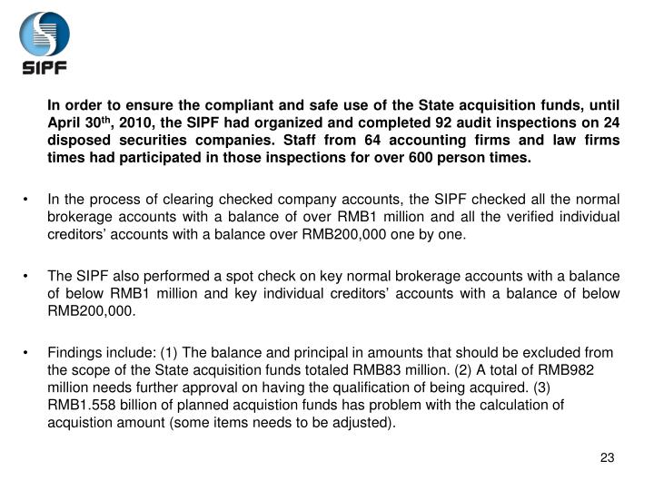 In order to ensure the compliant and safe use of the State acquisition funds, until April 30