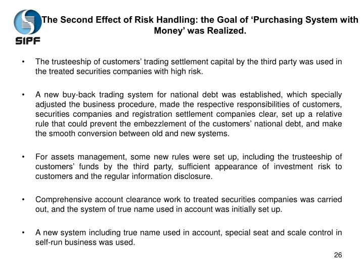 The Second Effect of Risk Handling: the Goal of 'Purchasing System with Money' was Realized.