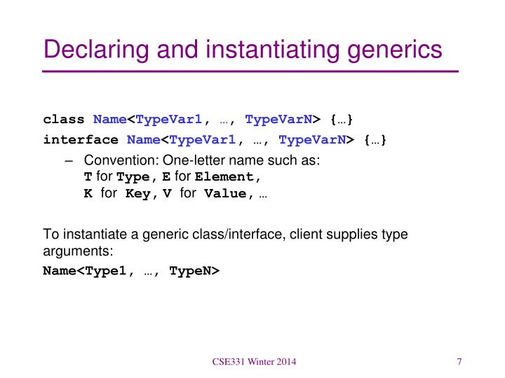 Declaring and instantiating generics