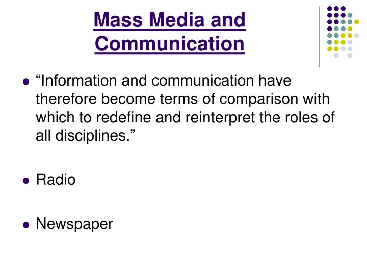 Mass Media and Communication