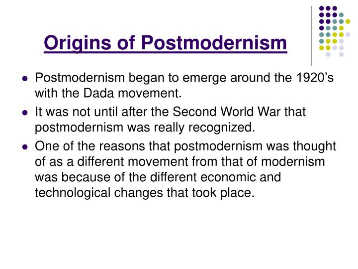 Origins of Postmodernism