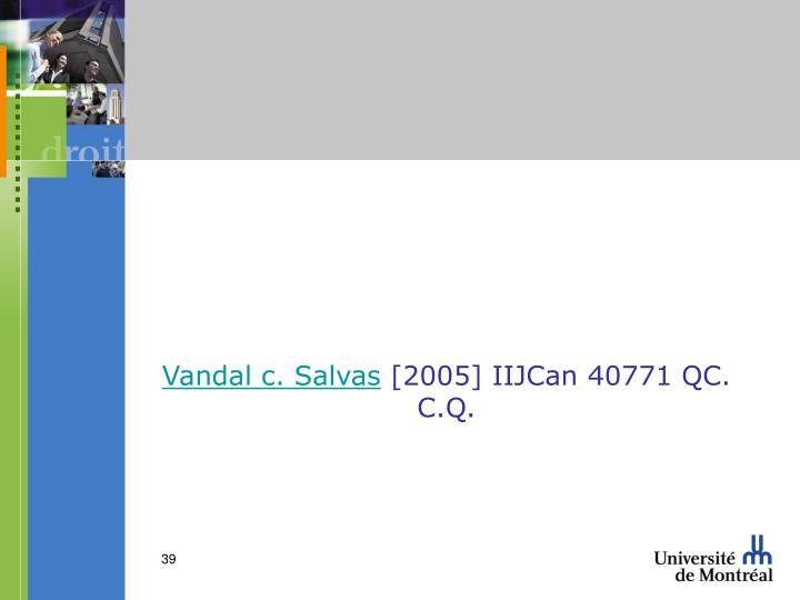 Vandal c. Salvas