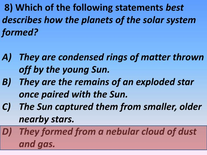 8) Which of the following statements