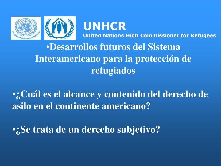 Desarrollos futuros del Sistema Interamericano para la protección de refugiados